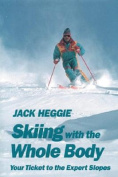 Skiing with the Whole Body
