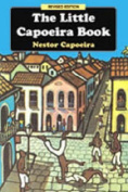 The Little Capoeira Book , 3rd Edition