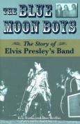 The Blue Moon Boys