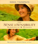 "The ""Sense and Sensibility"" Screenplay and Diaries"
