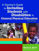 A Teacher's Guide to Including Students with Disabilities in General Physical Education