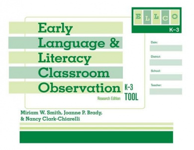 Early Language and Literacy Classroom Observation: K-3 (ELLCO K-3) Tool
