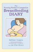 The Nursing Mother's Companion Breastfeeding Diary