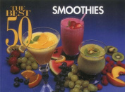 The Best 50 Smoothies