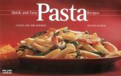 Quick and Easy Pasta Recipes