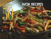 Best 50 Wok Recipes