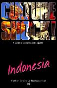 Culture Shock! Indonesia