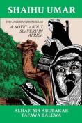 Shaihu Umar: Slavery in Africa