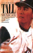 The Tall Mexican