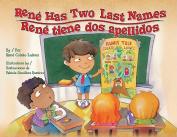 Rene Has Two Last Names / Rene Tiene DOS Apellidos
