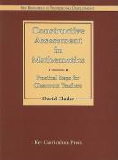 Constructive Assessment in Mathematics