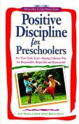 Positive Discipline for Pre-schoolers