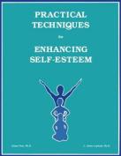 Practical Techniques for Enhancing Self-esteem