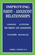 Improving Parent-Adolescent Relationships