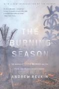The Burning Season