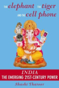 Elephant, The Tiger And The Cell Phone