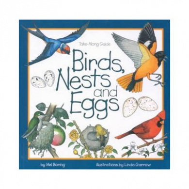 Birds, Nests, and Eggs (Take Along Guides)
