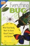 Everything Bug