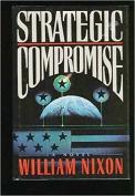 Strategic Compromise Nixon