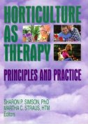 Horticulture as Therapy