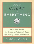 How to Cheat at Everything