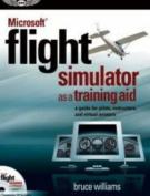 """Microsoft"" Flight Simulator as a Training Aid"