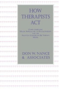 How Therapists Act