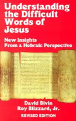 Understanding the Difficult Words of Jesus