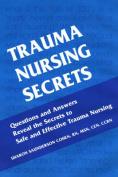 Trauma Nursing Secrets