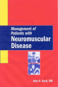 Management of Patients with Neuromuscular Disease