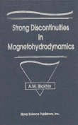 Strong Discontinuities in Magnetohydrodynamics