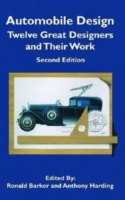 Automobile Design: Twelve Great Designers and Their Work (Sae Historical Series)