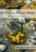 My Soul in Silence Waits