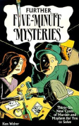 Further Five-minute Mysteries