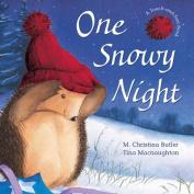 One Snowy Night [Board book]