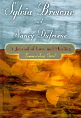 A Journal of Love and Healing: Transcending Grief