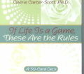 If Life is a Game, These are the Rules Cards