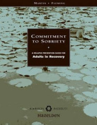 Commitment to Sobriety