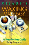 Waxing Made Easy