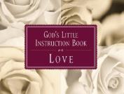 God's Little Instruction Book on Love