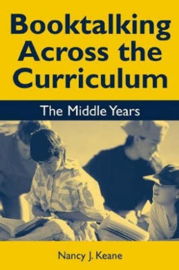 Booktalking Across the Curriculum: Middle Years
