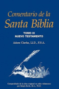 Comentario De La Santa Biblia, Tomo 3