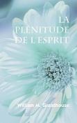 La Plenitude De L'Esprit