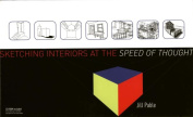 Sketching Interiors at the Speed of Thought [With CDROM]