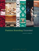 Fashion Branding Unraveled