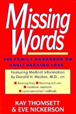 Missing Words: Family Handbook on Adult Hearing Loss