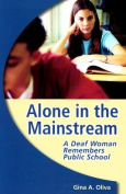 Alone in the Mainstream