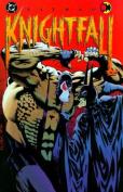 Batman: Knightfall Part One