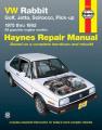 VW Rabbit, Golf, Jetta, Scirocco, Pick-up (1975-1992) Automotive Repair Manual