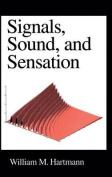 Signals, Sound and Sensation